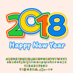 Vector Happy New Year 2018 greeting card for Kids. Colorful Alphabet Letters, Numbers, Symbols. Funny Font contains Graphic Style