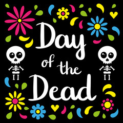 Day of the dead handwriting card with skeletons and floral background