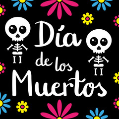 Dia de los muertos handwriting card with skeletons and flowers, black background