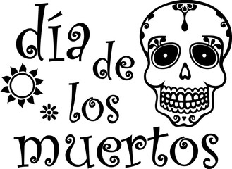 Day of the Dead Black and White Spanish