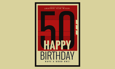 Happy Birthday 50 Year Card / Poster (Vector Illustration)