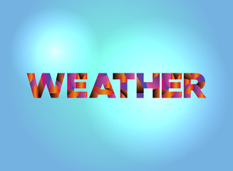 Weather Concept Colorful Word Art Illustration