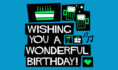 WISHING YOU A WONDERFUL BIRTHDAY (Vector Illustration in Flat Style Poster Design)