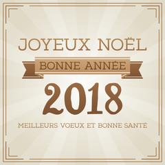 Carte de Vœux - Joyeux Noël et Bonne Année 2018