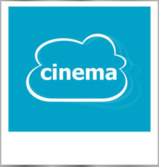 instant photo frame with cloud and cinema word, business concept