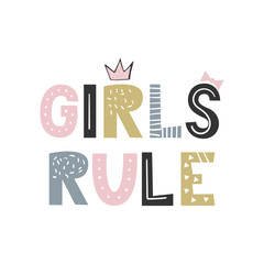Girls Rule - unique hand drawn nursery poster with lettering in scandinavian style. Vector illustration