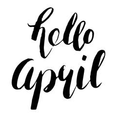 hello April. Handwritten lettering.