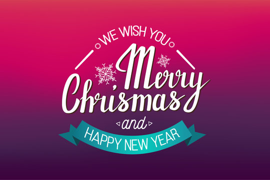 The handwritten phrase We wish you a Merry Christmas and happy New Year on a red background with ribbon.