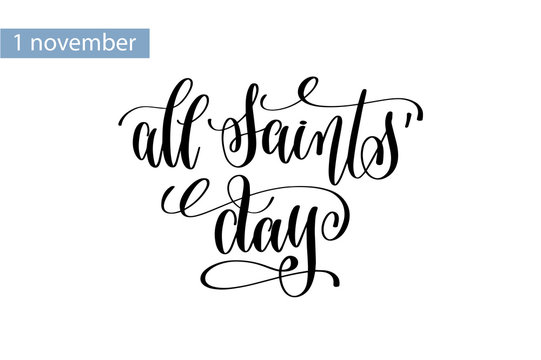 all saints' day hand lettering inscription to 1 november