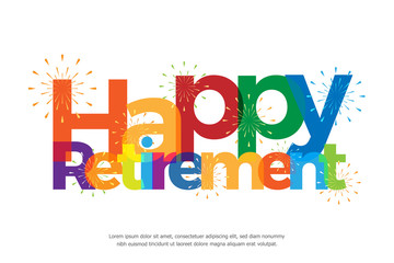 Happy retirement colorful with fireworks on white background