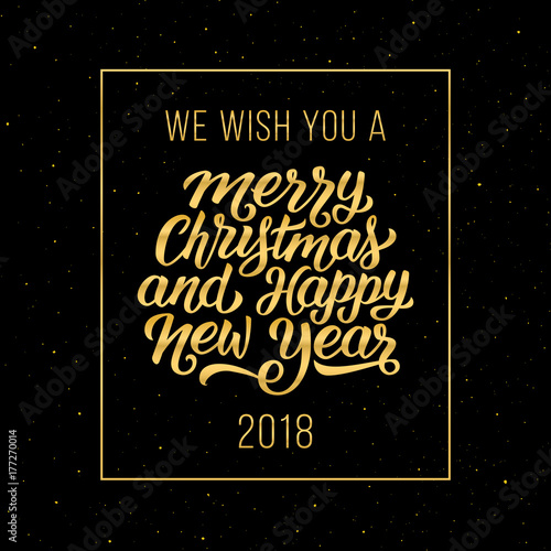 we wish you a merry christmas and happy new year 2018 gold text in frame on