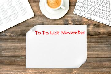 Digital tablet with calendar To Do List November Office desk