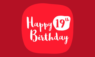 Happy 19 Birthday Card (Brush Lettering Vector Design)