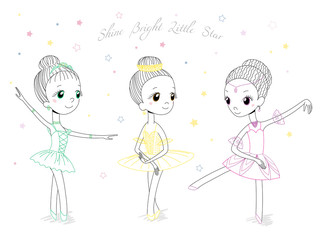 Hand drawn vector illustration of cute little ballerina girls in different poses and colours, text Shine bright little star.