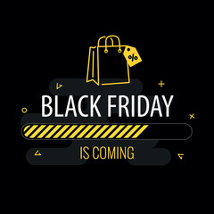 Black friday is coming. Progress bar and shopping bag on black background.