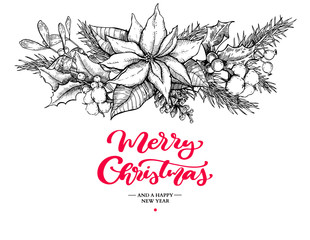 Christmas garland and lettering. Vector hand drawn illustration with holly, mistletoe, poinsettia, pine cone, cotton, fir tree.