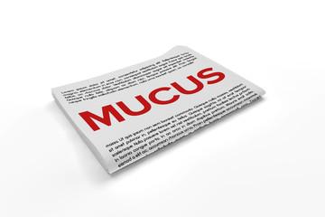 Mucus on Newspaper background