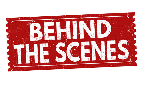 Behind the scenes sign or stamp