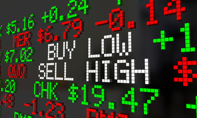 Buy Low Sell High Investment Strategy Stock Market Ticker 3d Illustration