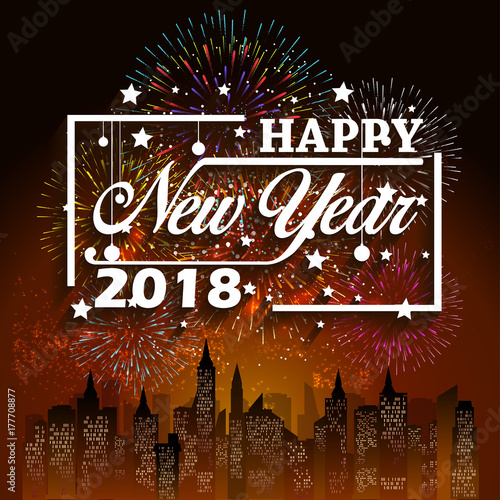 happy new year 2018 christmas hand calligraphy typography and fireworks