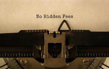 Text No Hidden Fees typed on retro typewriter