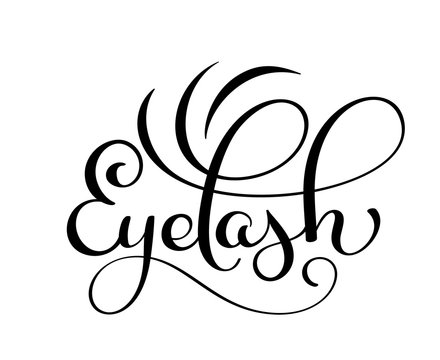 Handwritten calligraphy lettering word Eyelash. vector illustration on white background
