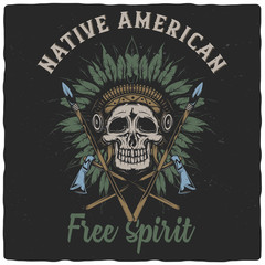 T-shirt or poster design with illustration of dead indian chief