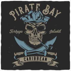 T-shirt or poster design with illustration of pirate theme: pirate skull, two swords and ribbon