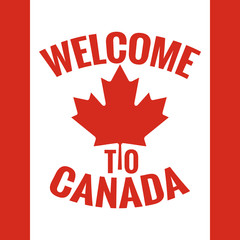 Canada country welcome sign. Canada flag design.