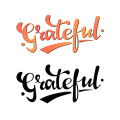 Grateful hand drawn postcard. Vector lettering for Thanksgiving day.