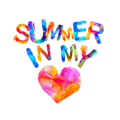 Summer in my heart. Triangular letters