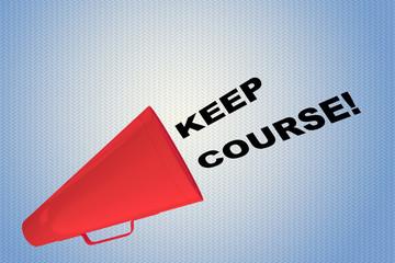 Keep Course! concept
