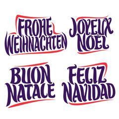 Vector set of greeting text for Christmas holidays in different language: german frohe weihnachten, french joyeux noel, italian buon natale, spanish feliz navidad, drawn christmas decoration on white.