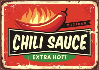 Chili sauce vintage tin sign with chili pepper and hot flame