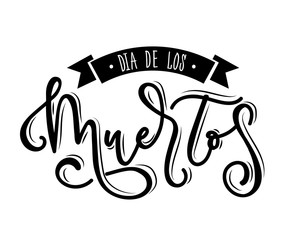 Dia de los Muertos lettering illustration. Hand sketched lettering for Day of the dead.  Postcard, print or celebration design template.