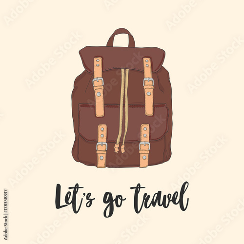Classical backpack or rucksack in retro style and Let s go travel  inscription. Touristic bag ac5c40e036301
