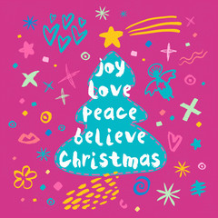 Joy Love Peace Believe Christmas sketch style. Christmas lettering greeting cards. Multicolor doodles hearts stars eyes lips trendy firecracker fireworks. Hand drawn vector illustration.