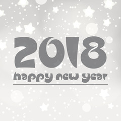 happy new year 2018 on gray silver bokeh background with stars and snow eps10