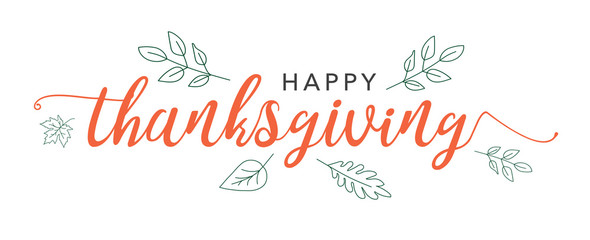 Wall Mural - Happy Thanksgiving Calligraphy Text with Illustrated Green Leaves Over White Background, Vector Typography
