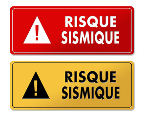 Seismic Risk warning panels in French translation