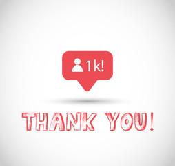 1k followers, thank you sign vector