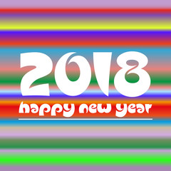 happy new year 2018 on colorful abstract stripped background eps10
