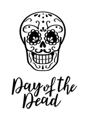 Day of the dead vector illustration. Hand sketched lettering 'Day of the Dead' for postcard