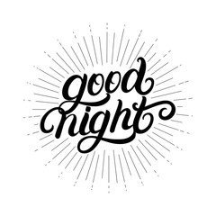 Good Night hand written lettering with light rays, sunburst.