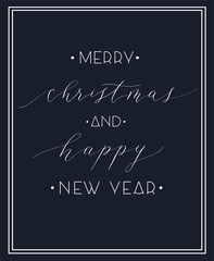Merry Christmas and Happy new year -  calligraphy and lettering card vector.