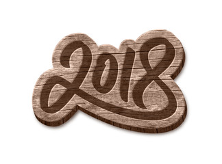 Happy New Year 2018 hand lettering text wood badge isolated on white background. Vector design element for vintage greeting card decoration.