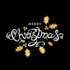 Xmas hand lettering on black  background with  golden holly sprig.