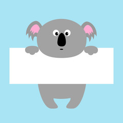 Funny koala hanging on paper board template. Kawaii animal body. Cute cartoon character. Baby card. Flat design style. Blue background Isolated