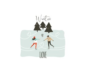Hand drawn vector abstract fun Merry Christmas time cartoon illustration with young couple who skating in frozen forest and xmas modern calligraphy Winter is love isolated on white background