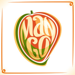 Vector logo for Mango, label with one whole fruit for package of fresh juice or exotic dessert, price tag with original font for word mango inscribed in fruit shape, sticker for vegan grocery store.